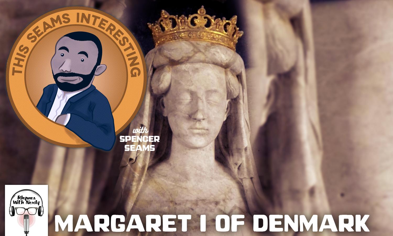 TSI-MargaretIDenmark