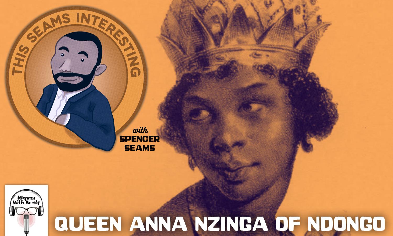 TSI-QueenAnnaNzinga